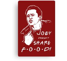 Joey Doesn't Share Canvas Print