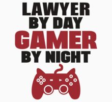 Lawyer By Day Gamer By Night by 2E1K
