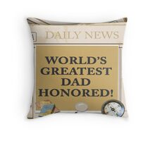 World's Greatest Dad Honored  Throw Pillow