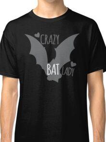 Crazy Bat Lady Classic T-Shirt