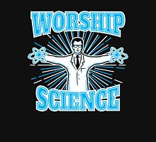 Science Worship Geeky Atheism Unisex T-Shirt