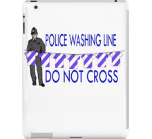 police washing line do not cross  iPad Case/Skin