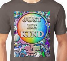 Just Be Kind Unisex T-Shirt