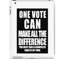 One Vote (Negative) iPad Case/Skin