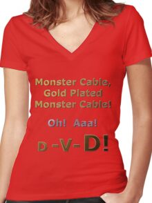 Gold Plated Monster Cable DVD Women's Fitted V-Neck T-Shirt