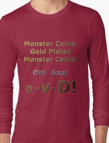 Gold Plated Monster Cable DVD Long Sleeve T-Shirt