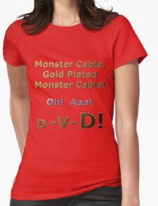 Gold Plated Monster Cable DVD Womens Fitted T-Shirt