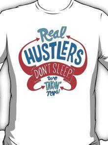 REAL HUSTLERS - White T-Shirt