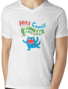 Here Comes Trouble ll  T-Shirt