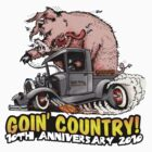ROD SQUAD - Goin' Country - 10th Anniversary t-shirt by roundrobin