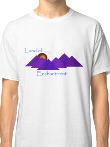 Land of.... Enchantment Classic T-Shirt