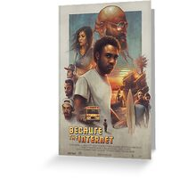Because the Internet Poster Childish Gambino Greeting Card