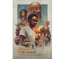 Because the Internet Poster Childish Gambino Photographic Print
