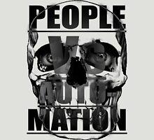 People Vs Automation Grey 2 Unisex T-Shirt