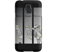 Dont blink Samsung Galaxy Case/Skin