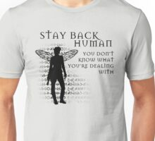 Stay Back Unisex T-Shirt