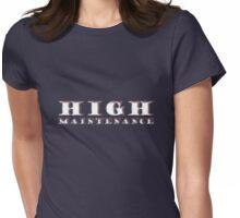 high maintenance Womens Fitted T-Shirt