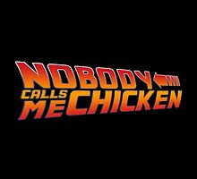 Back to the Future - Nobody Calls Me Chicken by Fink76