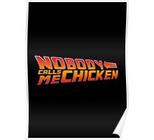 Back to the Future - Nobody Calls Me Chicken Poster