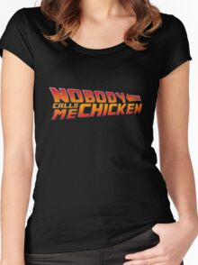 Back to the Future - Nobody Calls Me Chicken Women's Fitted Scoop T-Shirt