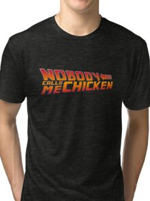 Back to the Future - Nobody Calls Me Chicken Tri-blend T-Shirt