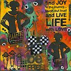 Finding JOY in My Journey by © Angela L Walker