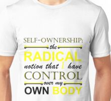 Self-Ownership Quip Unisex T-Shirt