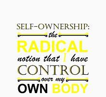 Self-Ownership Quip Unisex T-Shirt