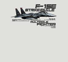 F-15E Strike Eagle  Unisex T-Shirt