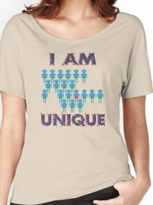 I Am Unique Women's Relaxed Fit T-Shirt