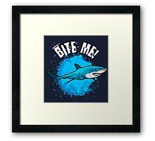 Bite Me! Framed Print