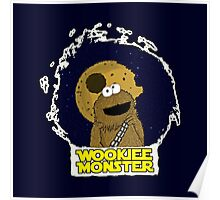 Wookiee Monster... Poster