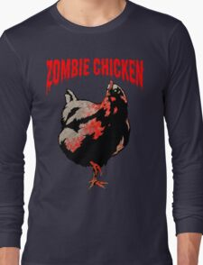 ZOMBIE CHICKEN Long Sleeve T-Shirt