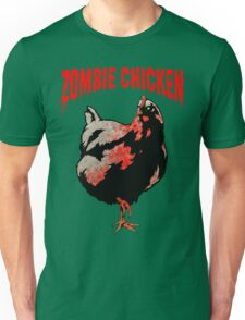ZOMBIE CHICKEN Unisex T-Shirt