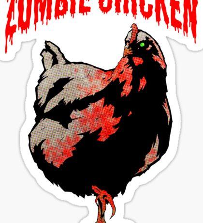 ZOMBIE CHICKEN Sticker