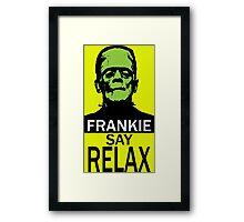 Frankie say RELAX Framed Print