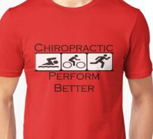 Chiropractic Perform Better Unisex T-Shirt