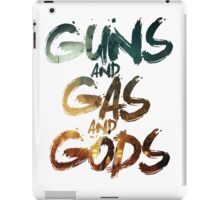 Guns and Gas and Gods iPad Case/Skin