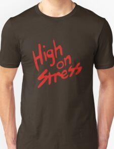 Revenge of the Nerds – High On Stress T-Shirt