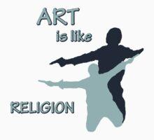 Art is like Religion Kids Tee