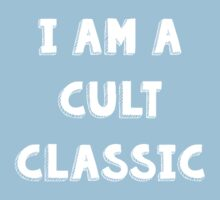 I Am A Cult Classic by Andrew Alcock