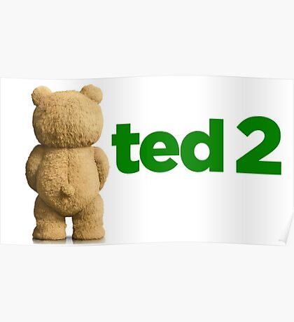 Ted 2 Merch Poster
