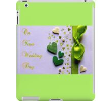 On Your Wedding Day iPad Case/Skin