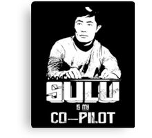 Sulu is My Co-Pilot Canvas Print
