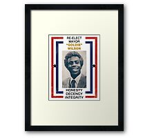 Re-elect Mayor Goldie Wilson Framed Print