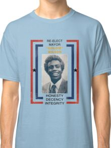 Re-elect Mayor Goldie Wilson Classic T-Shirt