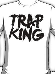 Trap King T-Shirt