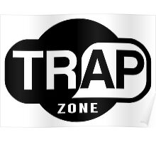 Trap Zone Poster