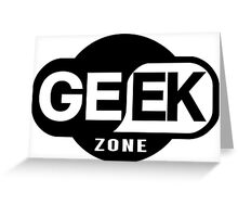 Geek Zone Greeting Card