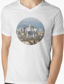 It's Better in LA Mens V-Neck T-Shirt